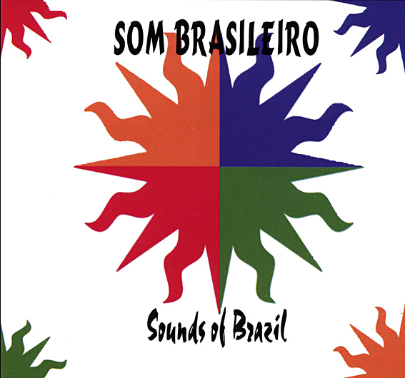 "Some Brasileiro ""Sounds Of Brazil"""